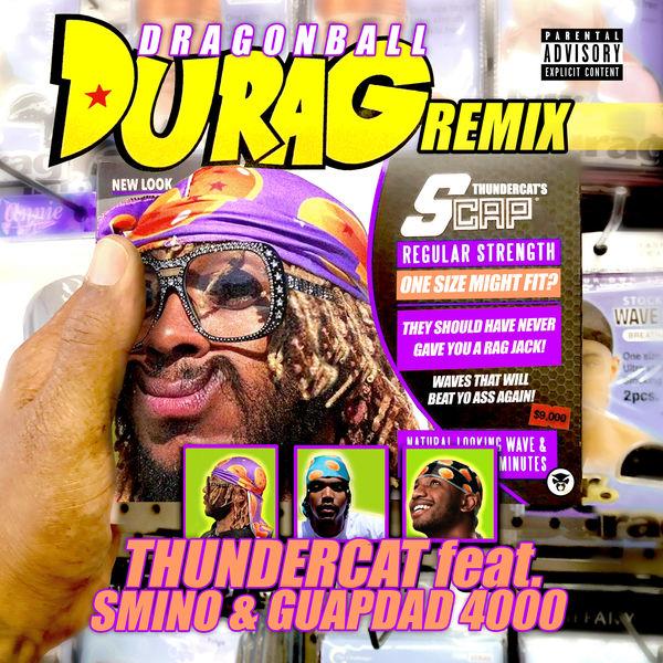Thundercat - Dragonball Durag (Remix)
