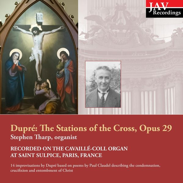 Stephen Tharp - Marcel Dupré: The Stations of the Cross, Op. 29