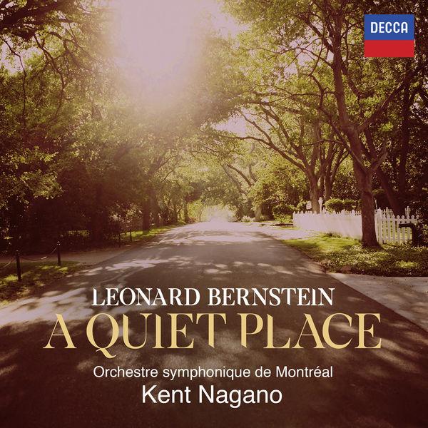 Kent Nagano - Bernstein : A Quiet Place