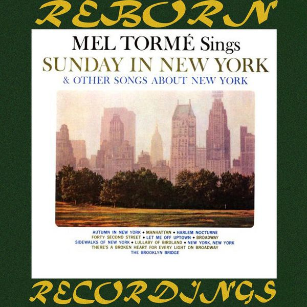 Mel Torme - Sings Sunday in New York and Other Songs About New York (HD Remastered)