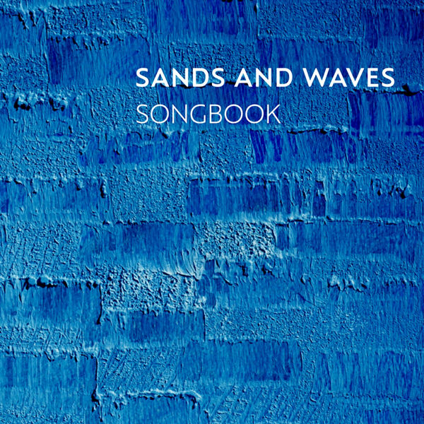 SANDS AND WAVES - Songbook