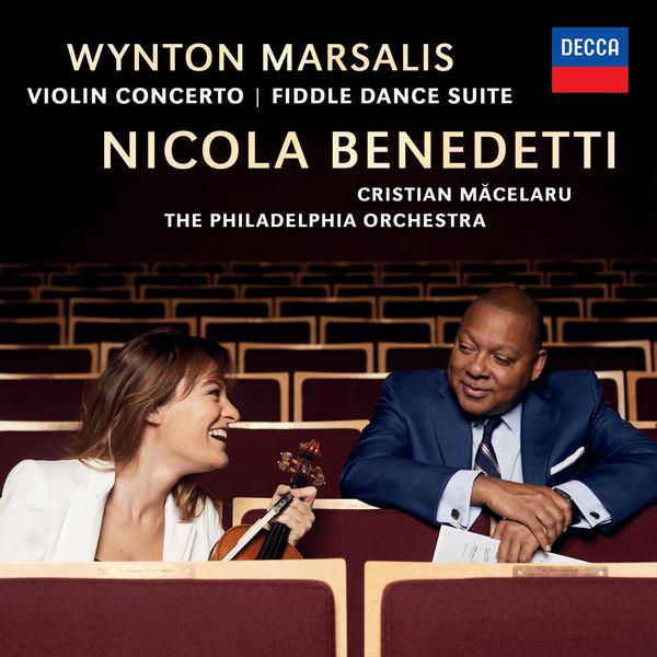 Nicola Benedetti - Marsalis: Violin Concerto; Fiddle Dance Suite
