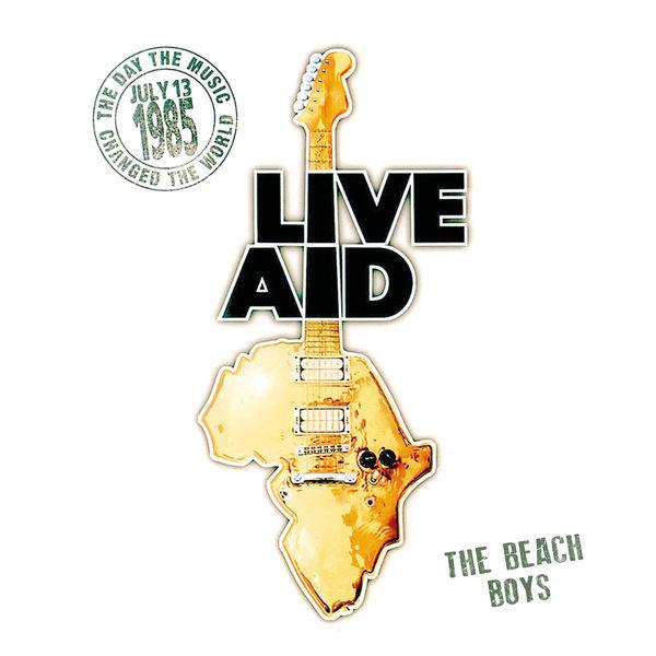 The Beach Boys - The Beach Boys at Live Aid (Live at John F. Kennedy Stadium, 13th July 1985)