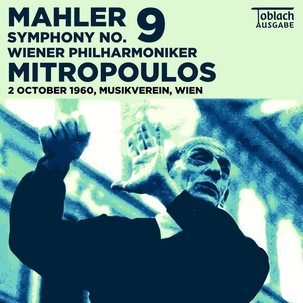 Dimitri Mitropoulos & Wiener Philharmoniker - Mahler: Symphony No. 9 – Mitropoulos, Wiener Philharmoniker (Toblach Ausgabe)