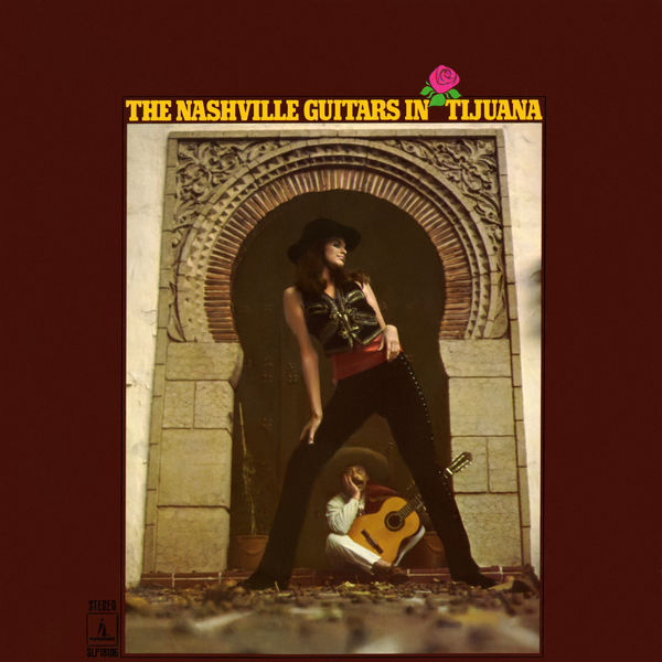 The Nashville Guitars - The Nashville Guitars In Tijuana