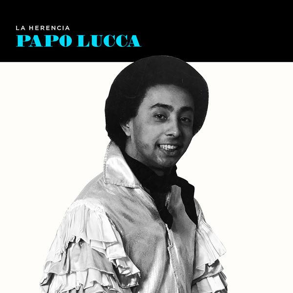Papo Lucca - La Herencia
