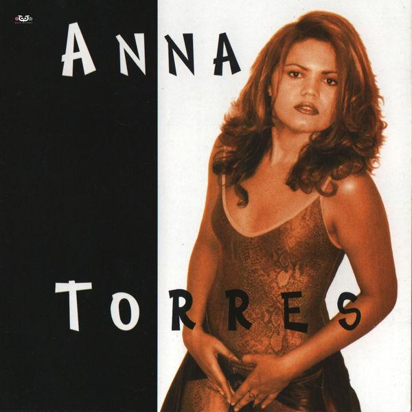 Anna Torres - Anna Torres