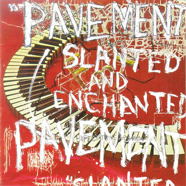 Pavement|Slanted & Enchanted: Luxe & Reduxe