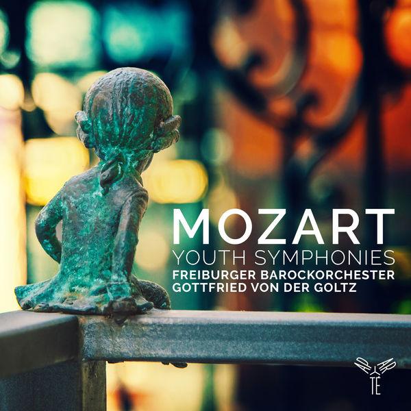 Gottfried von der Goltz - Mozart : Youth Symphonies