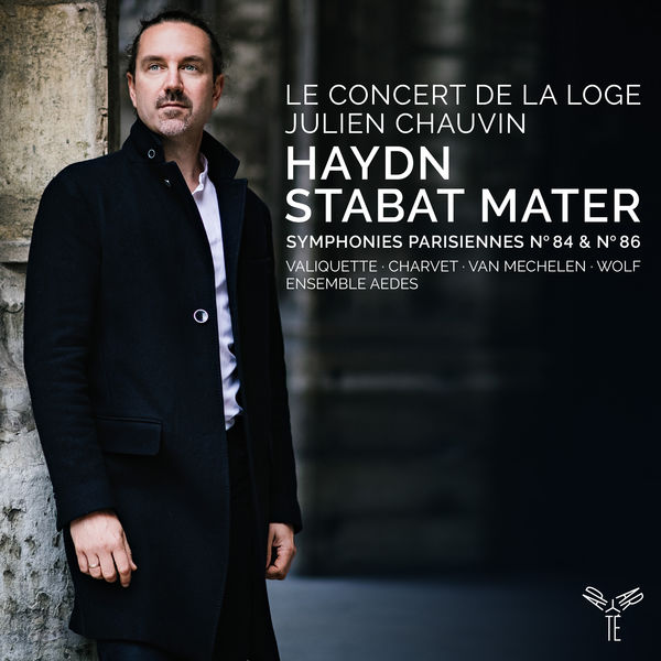 Julien Chauvin - Haydn: Stabat Mater - Symphonies 84 & 86