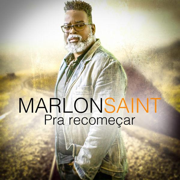 Marlon Saint - Pra Recomeçar