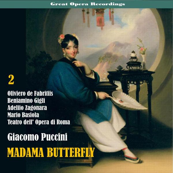 Teatro dell' Opera di Roma - Great Opera Recordings / Giacomo Puccini: Madama Butterfly [1939], Vol. 2