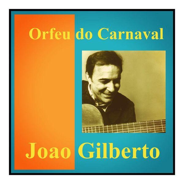 João Gilberto - Orfeu do Carnaval