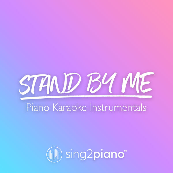 Sing2Piano - Stand By Me