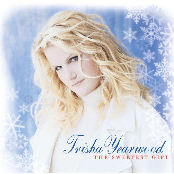 Trisha Yearwood - The Sweetest Gift