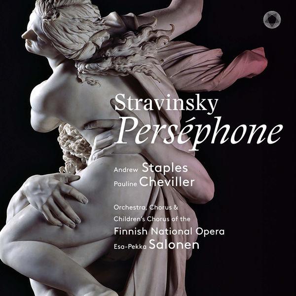 Esa-Pekka Salonen - Stravinsky : Perséphone (Live)
