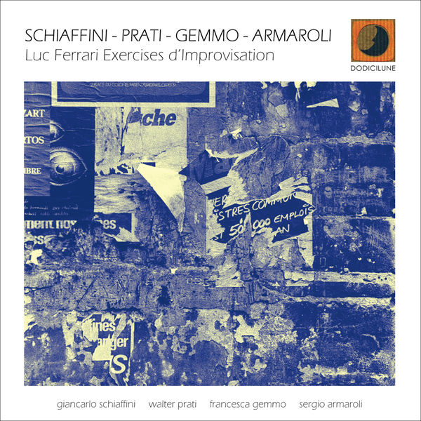 Giancarlo Schiaffini, Walter Prati, Francesca Gemmo - Exercises d'improvisation (feat. Sergio Armaroli)