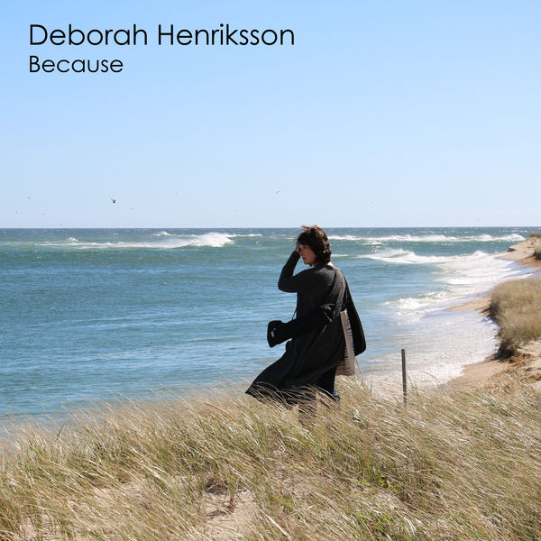 Deborah Henriksson - Because