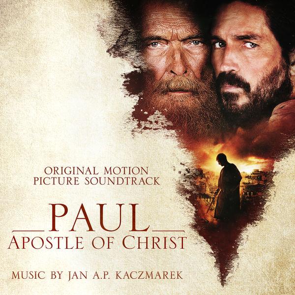 Jan A.P. Kaczmarek - Paul, Apostle of Christ (Original Motion Picture Soundtrack)