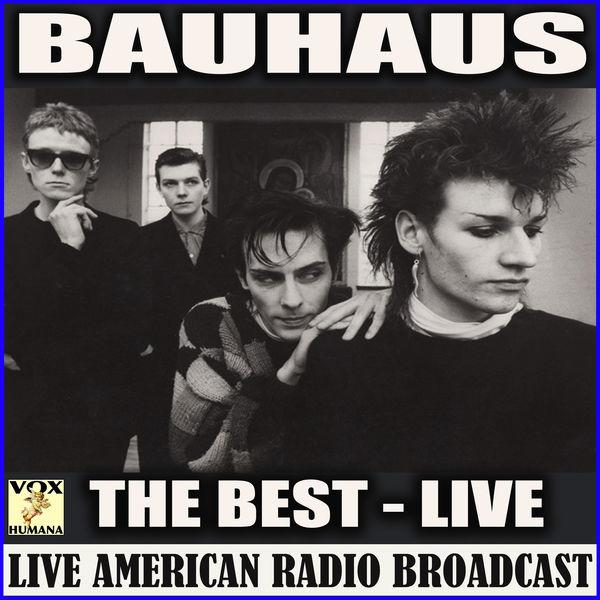Bauhaus|The Best (Live)