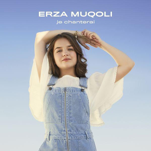 Erza Muqoli - Je chanterai