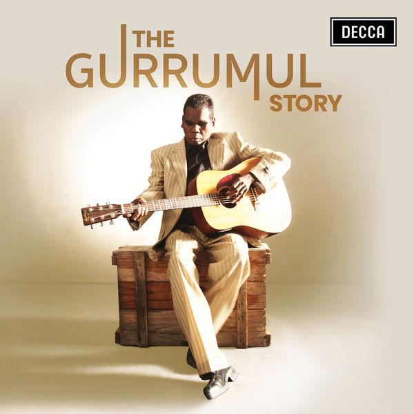 Gurrumul The Gurrumul Story