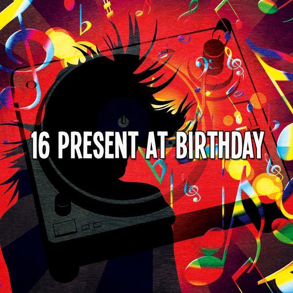 Happy Birthday Band - 16 Present At Birthday