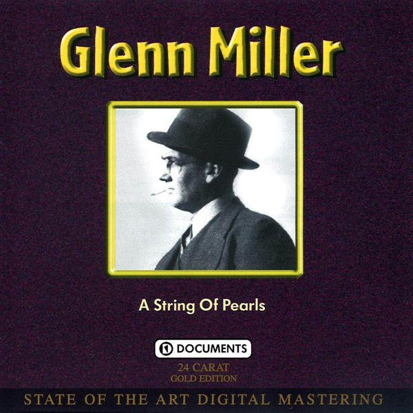 Glenn Miller - A String Of Pearls