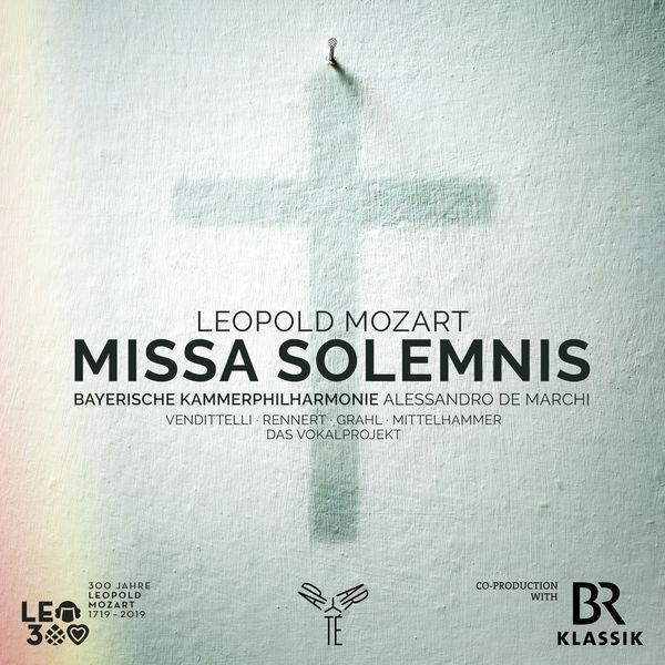Bayerische Kammerphilharmonie - Leopold Mozart: Missa Solemnis