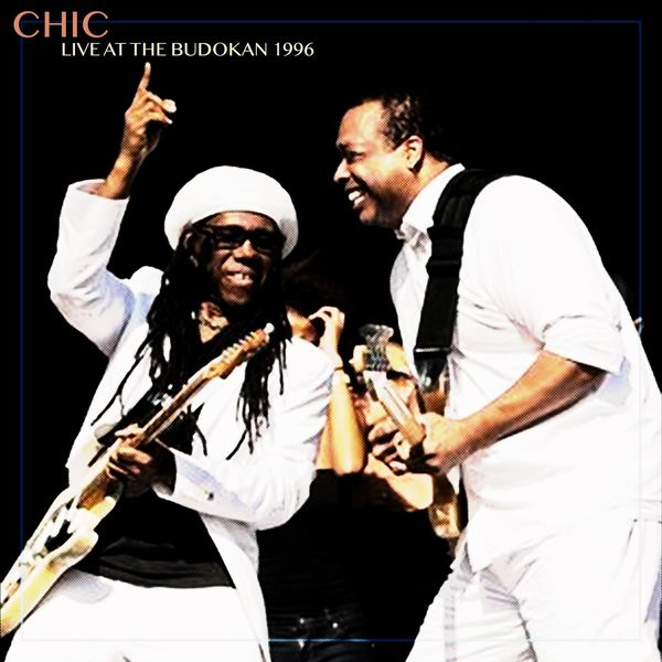 Chic Live at the Budokan 1996 (Live)