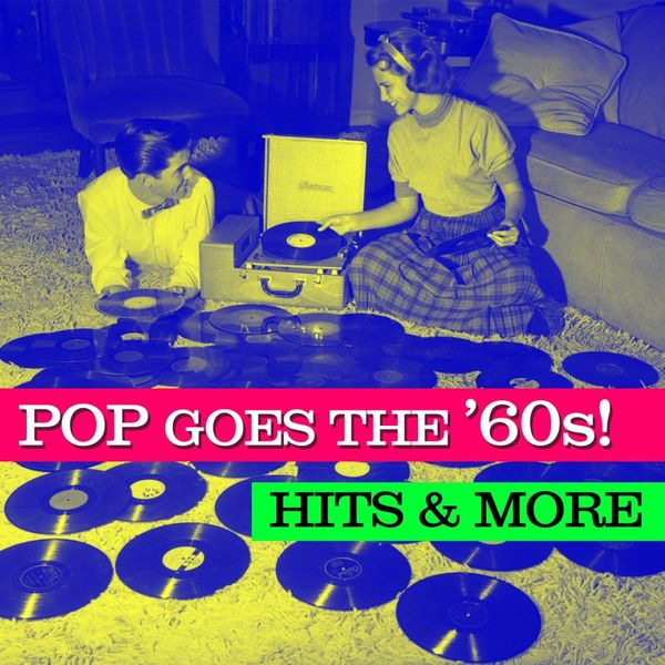 Various Artists - Pop Goes The '60s! Hits & More