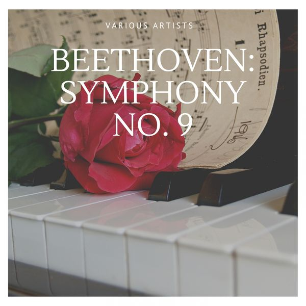 Various Artists - Beethoven: Symphony No. 9
