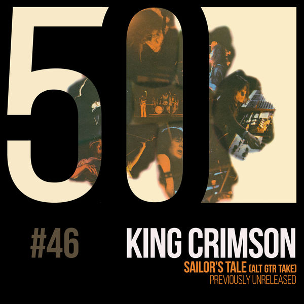 King Crimson - Sailor's Tale (KC50, Vol. 46)