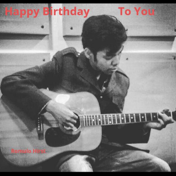 Romulo Hirst - Happy Birthday to You