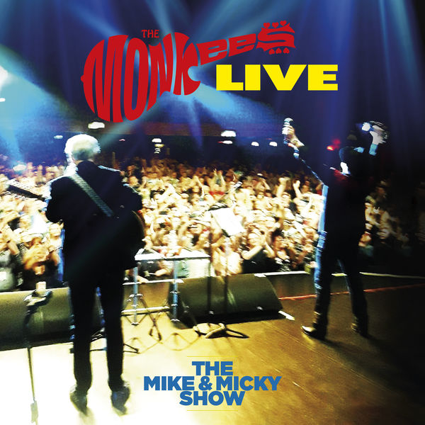 The Monkees - The Monkees Live - The Mike & Micky Show