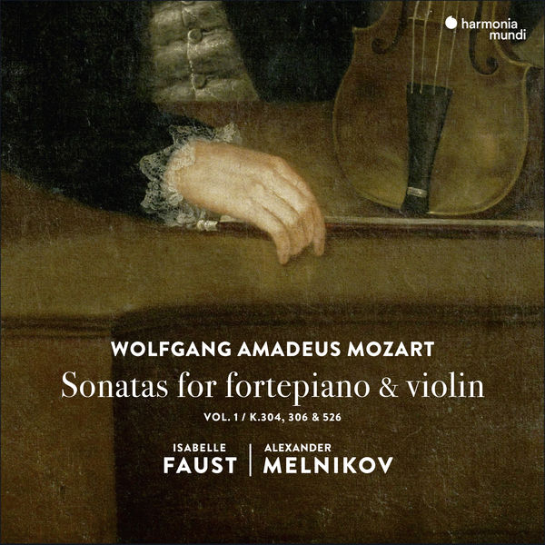Isabelle Faust - Mozart : Sonatas for Fortepiano and Violin
