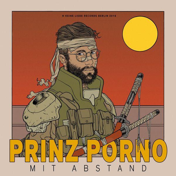 Prinz Porno - MIT ABSTAND