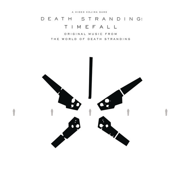 Death Stranding: Timefall - DEATH STRANDING: Timefall (Original Music from the World of Death Stranding)