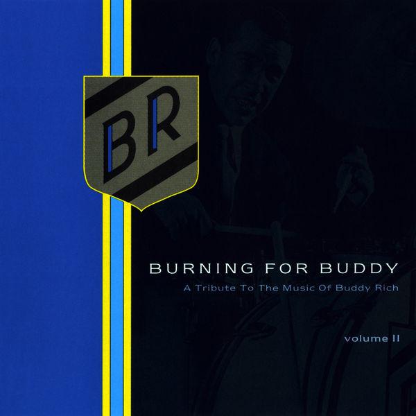 The Buddy Rich Big Band - Burning for Buddy Vol. II