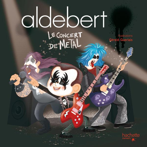 Aldebert - Le concert de Metal