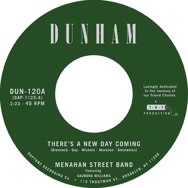 Menahan Street Band - There's a New Day Coming / Tommy Don't