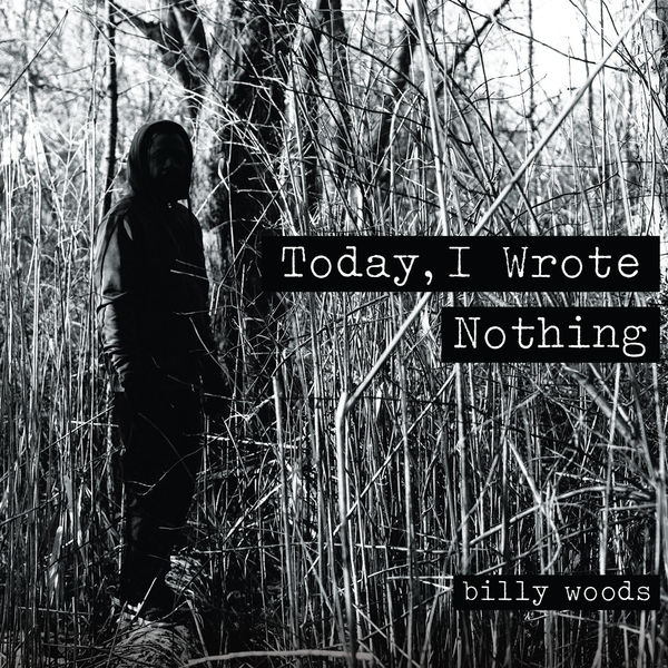 Billy Woods Today, I Wrote Nothing