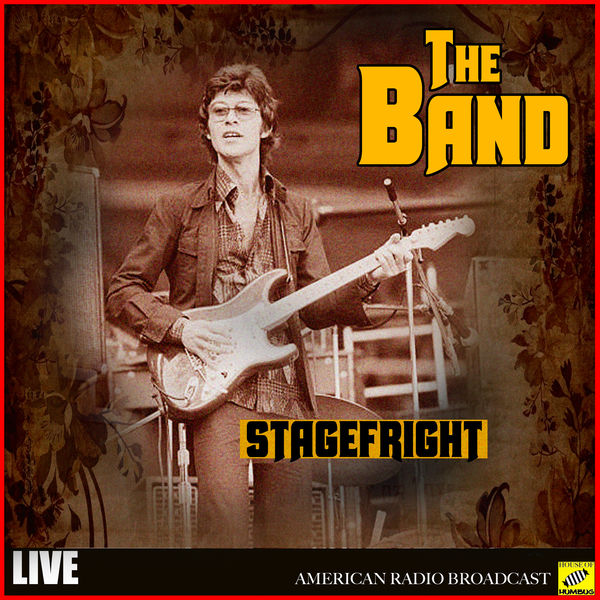 The Band - The Band - Stagefright