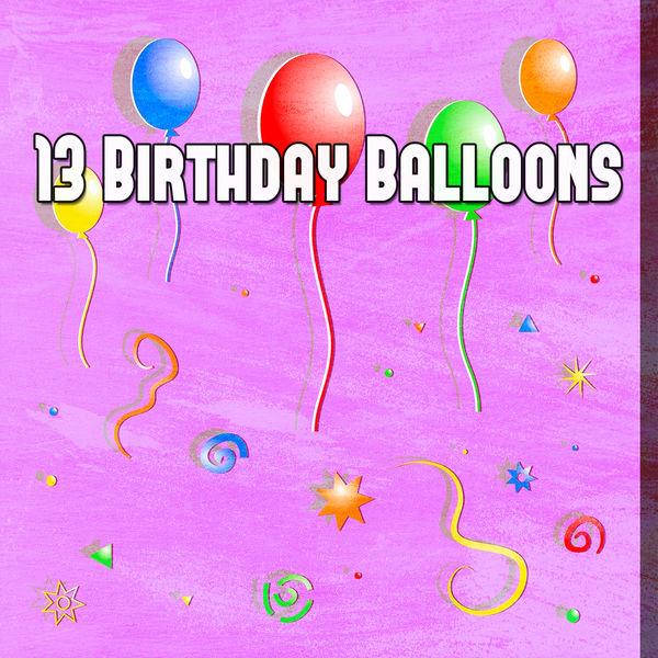 Happy Birthday - 13 Birthday Balloons