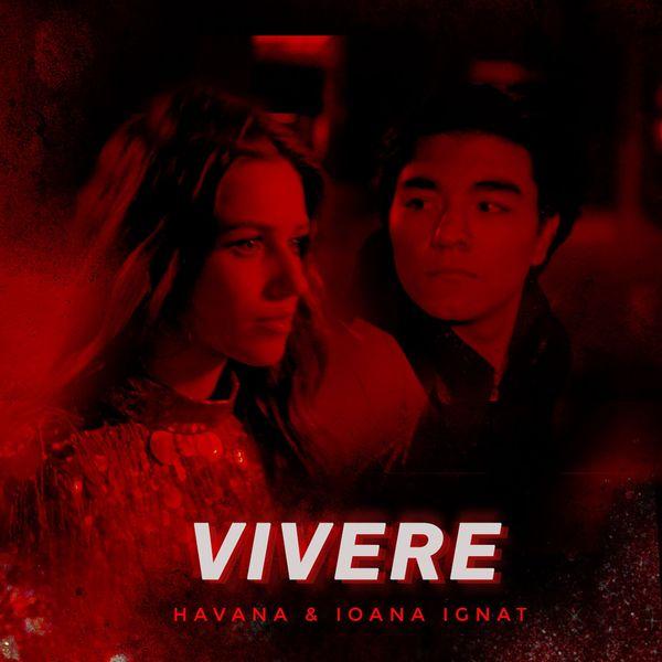 Vivere (feat  Ioana Ignat) | Havana to stream in hi-fi, or to