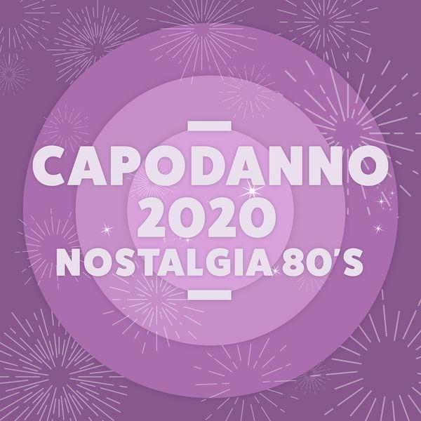 Various Artists - Capodanno 2020 Nostalgia 80's Hits