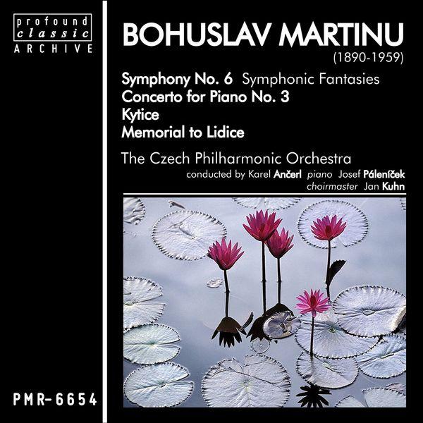 Česká filharmonie - Bohuslav Martinů; Symphony No. 6, Concerto for Piano No. 3, Kytice & Memorial to Lidice