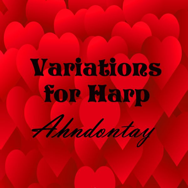 Ahndontay - Variations for Harp