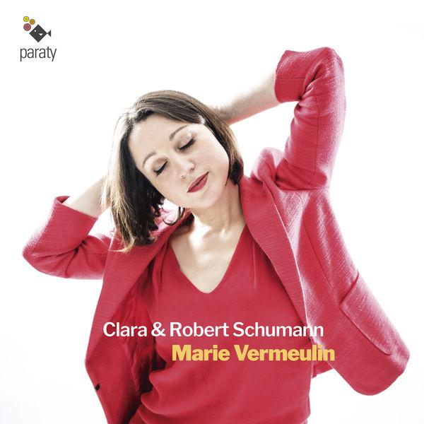 Marie Vermeulin - Clara & Robert Schumann