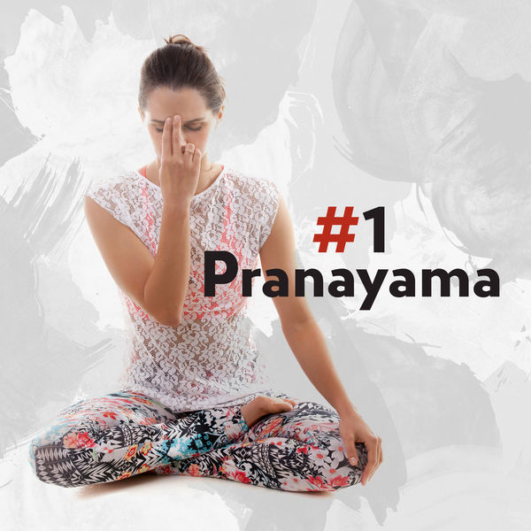 Mantra Yoga Music Oasis - #1 Pranayama